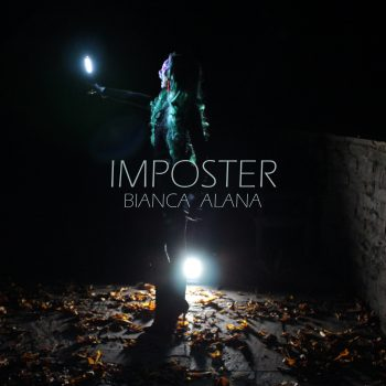 Artwork for the music single, Imposter by Bianca Alana